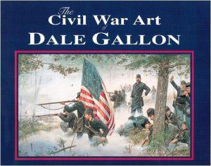 The Civil War Art of Dale Gallon